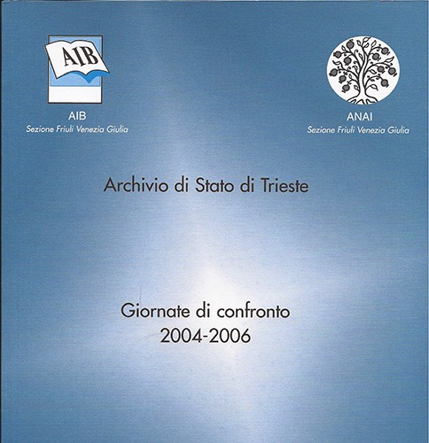 Giornate di confronto A.I.B.-A.N.A.I. - diritto d'autore negli Archivi e nelle Biblioteche - 2004-2006